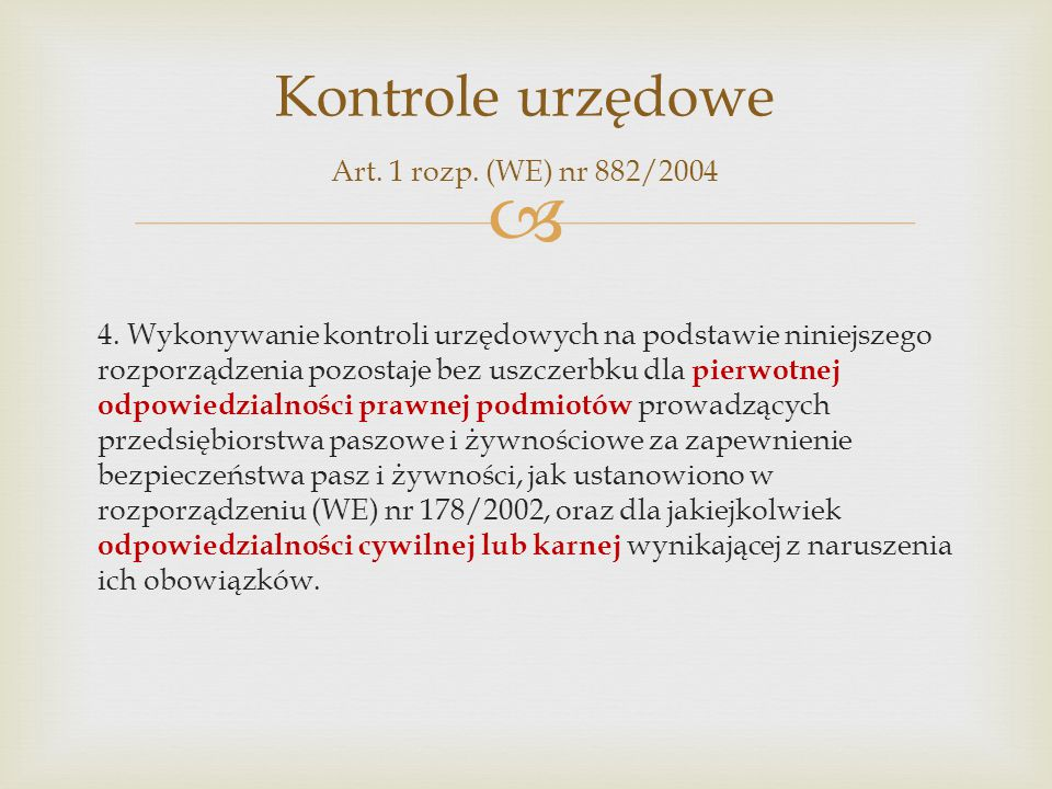 Kontrole urzędowe Art. 1 rozp. (WE) nr 882/2004