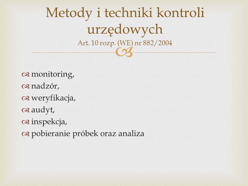 Metody i techniki kontroli urzędowych Art. 10 rozp. (WE) nr 882/2004