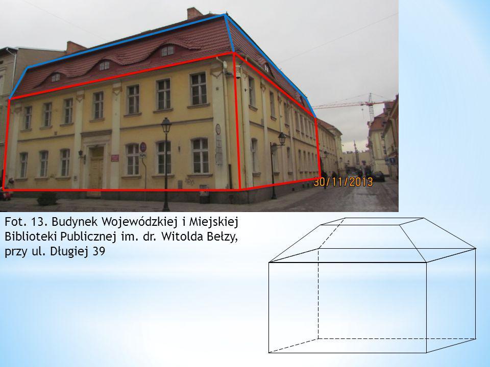 Fot. 13. Budynek Wojewódzkiej i Miejskiej Biblioteki Publicznej im. dr