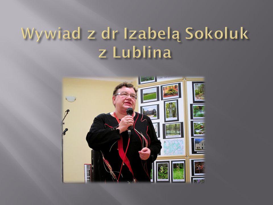 Wywiad z dr Izabelą Sokoluk z Lublina