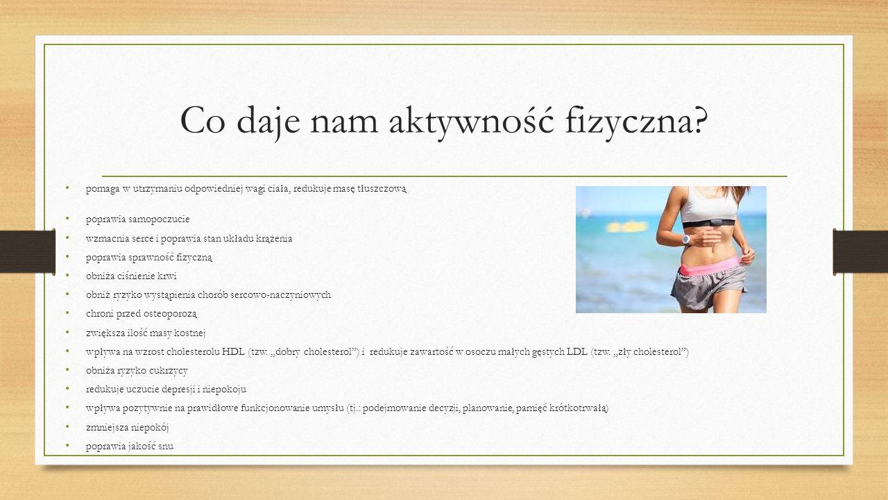 Co daje nam aktywność fizyczna