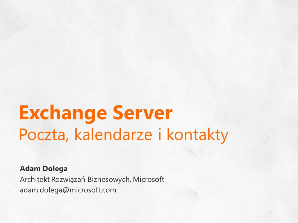 Exchange Server Poczta, kalendarze i kontakty