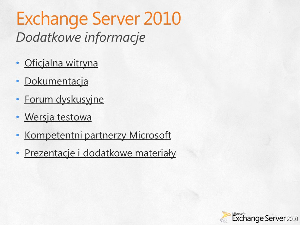 Exchange Server 2010 Dodatkowe informacje Oficjalna witryna