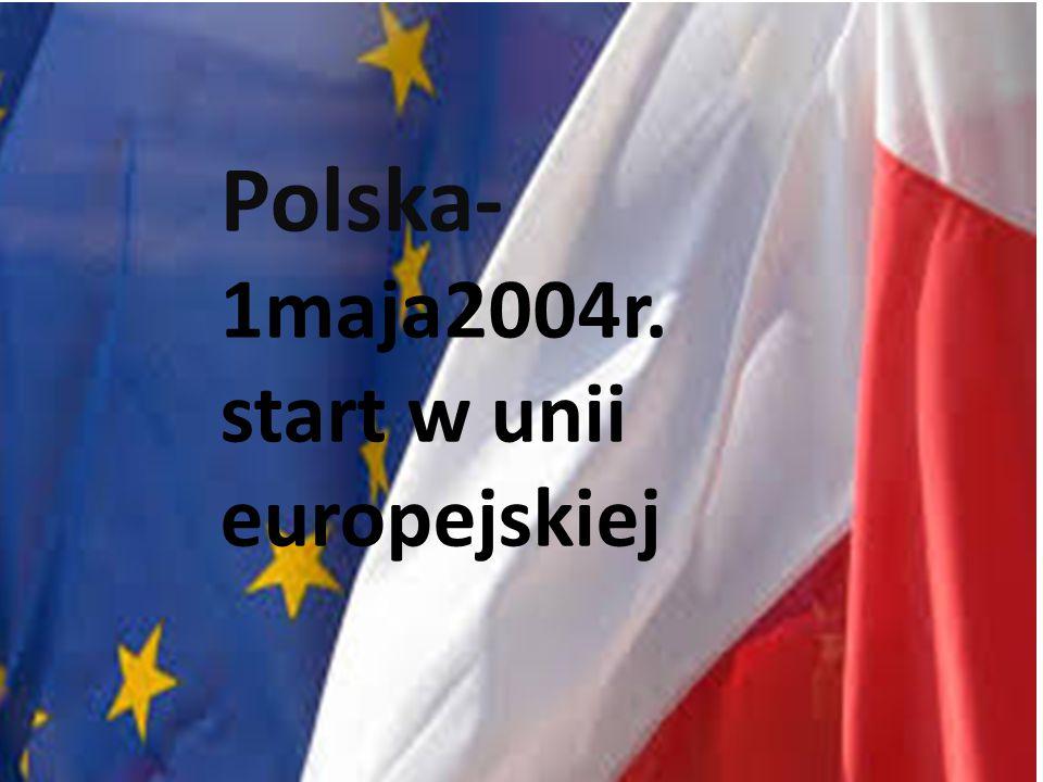 Polska-1maja2004r. start w unii europejskiej