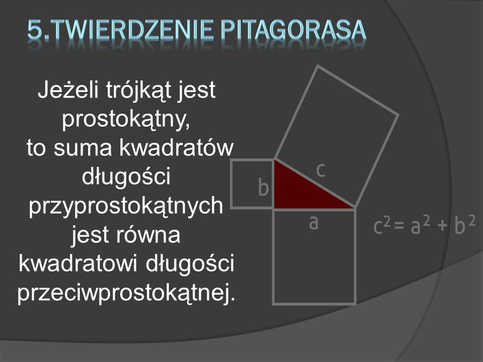 5.Twierdzenie Pitagorasa