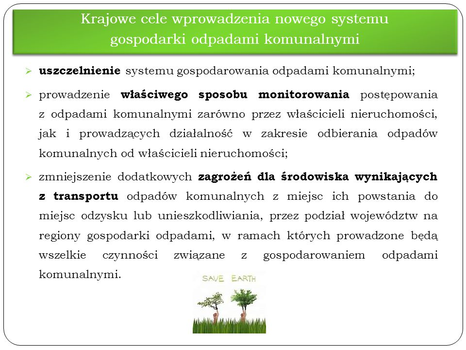 Krajowe cele wprowadzenia nowego systemu gospodarki odpadami komunalnymi