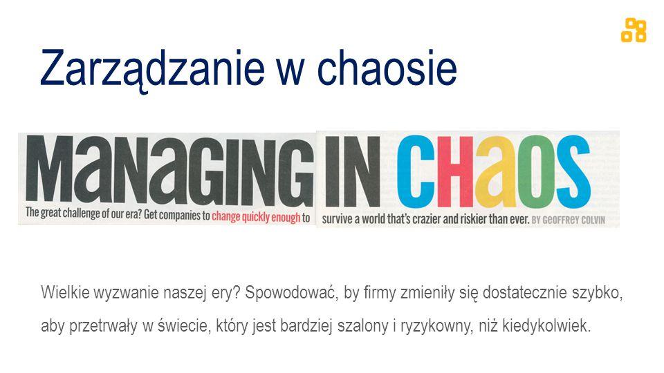 Zarządzanie w chaosie