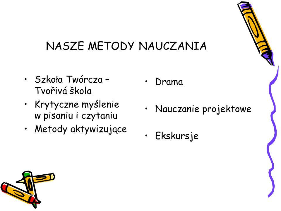 NASZE METODY NAUCZANIA