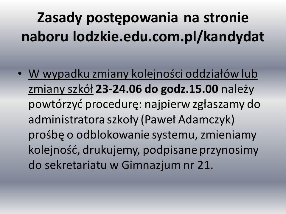 Zasady postępowania na stronie naboru lodzkie.edu.com.pl/kandydat