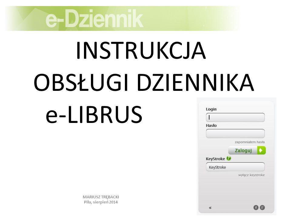 INSTRUKCJA OBSŁUGI DZIENNIKA e-LIBRUS