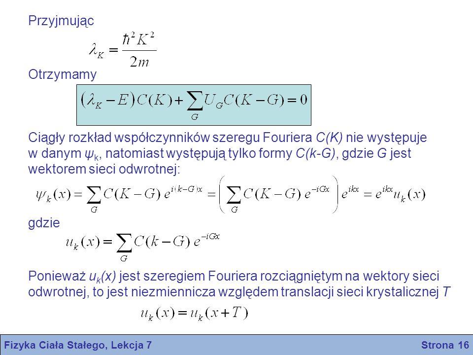 Fizyka Ciała Stałego, Lekcja 7 Strona 16