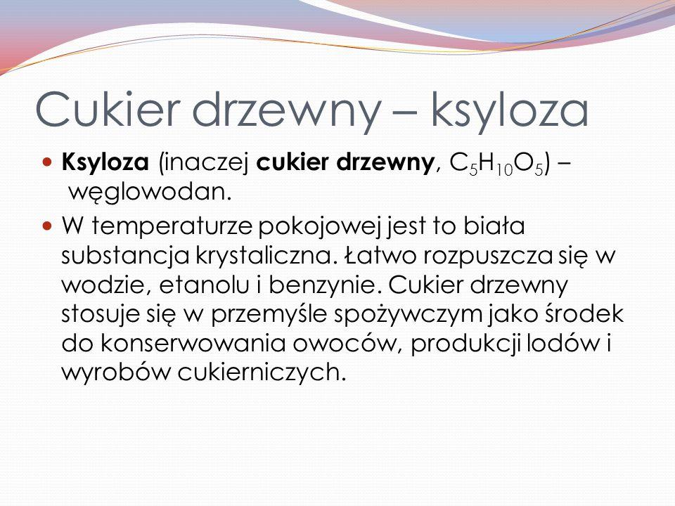 Cukier drzewny – ksyloza