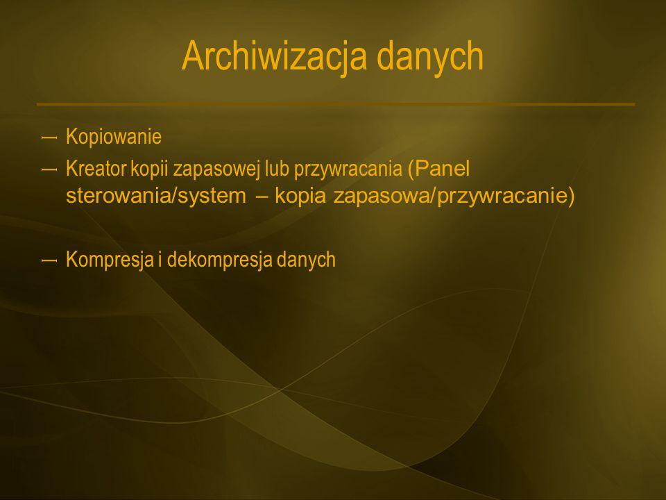 Archiwizacja danych Kopiowanie