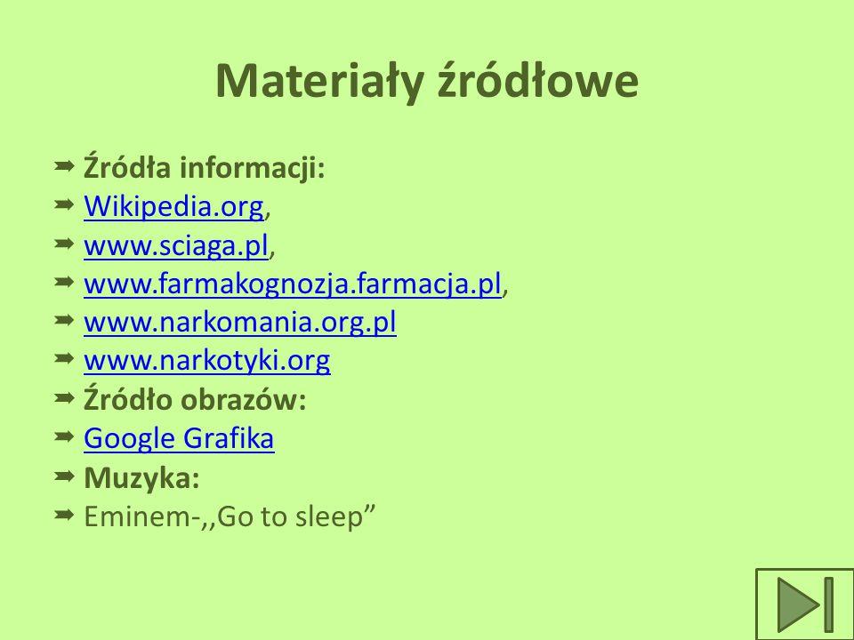 Materiały źródłowe Źródła informacji: Źródło obrazów: Muzyka: