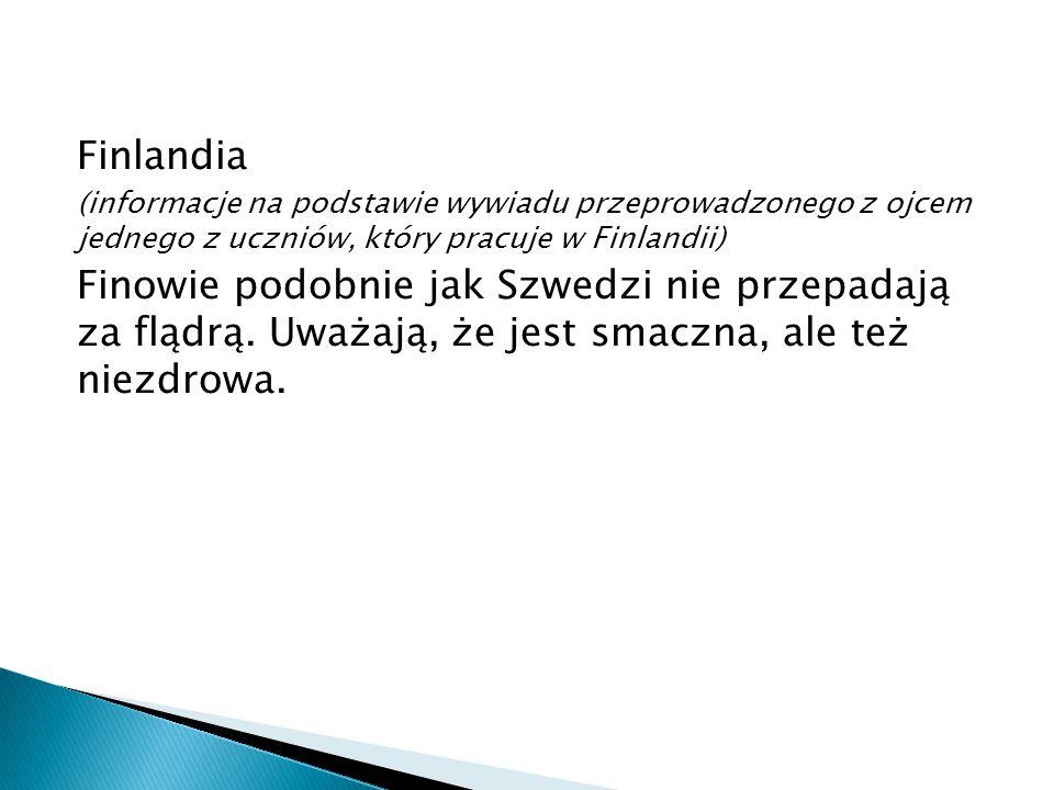 Finlandia (informacje na podstawie wywiadu przeprowadzonego z ojcem jednego z uczniów, który pracuje w Finlandii)