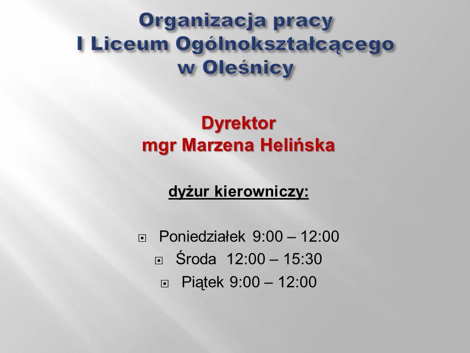 Organizacja pracy I Liceum Ogólnokształcącego w Oleśnicy