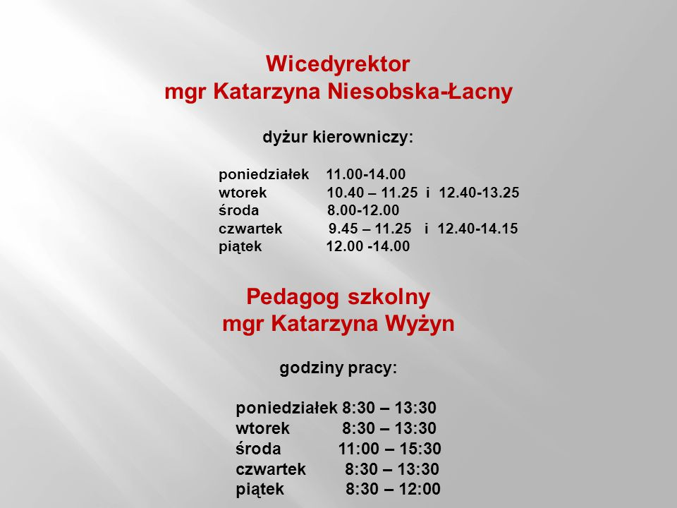 Wicedyrektor mgr Katarzyna Niesobska-Łacny
