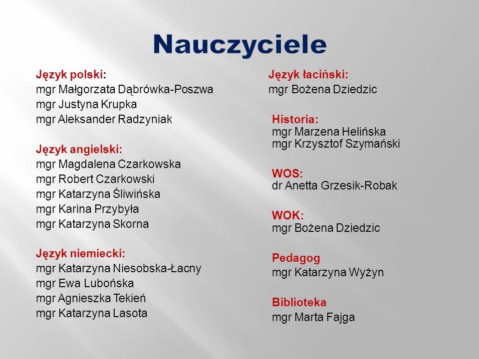 Nauczyciele Język polski: Język łaciński:
