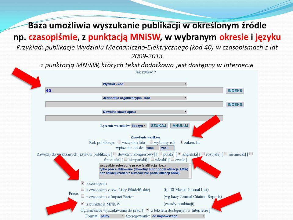 Baza umożliwia wyszukanie publikacji w określonym źródle np