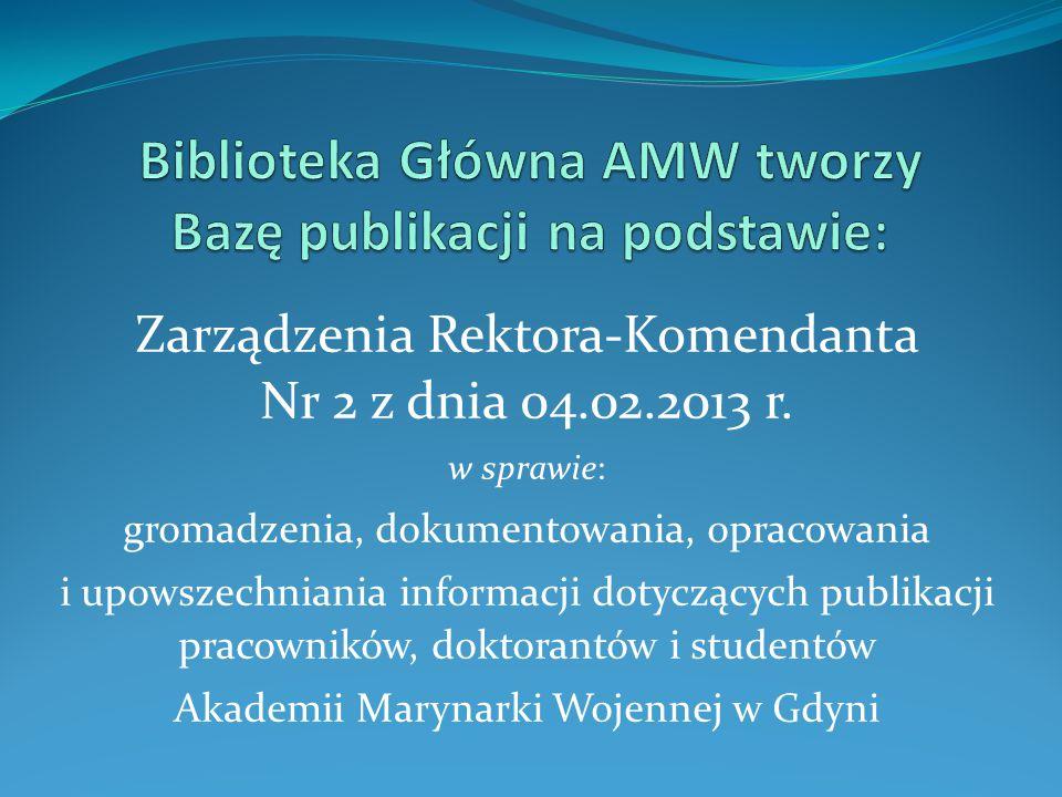 Biblioteka Główna AMW tworzy Bazę publikacji na podstawie: