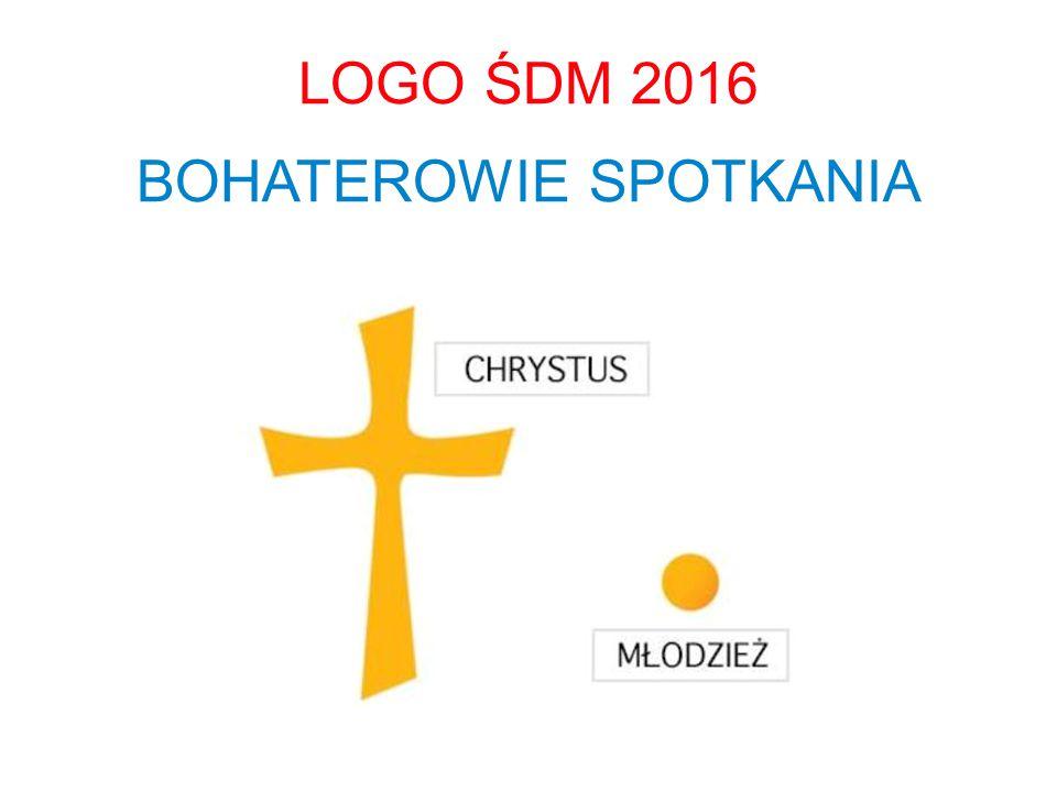LOGO ŚDM 2016 BOHATEROWIE SPOTKANIA