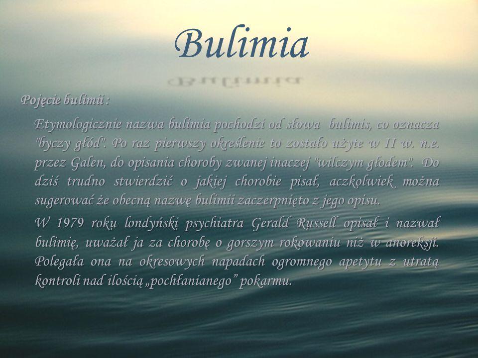 Bulimia Pojęcie bulimii :