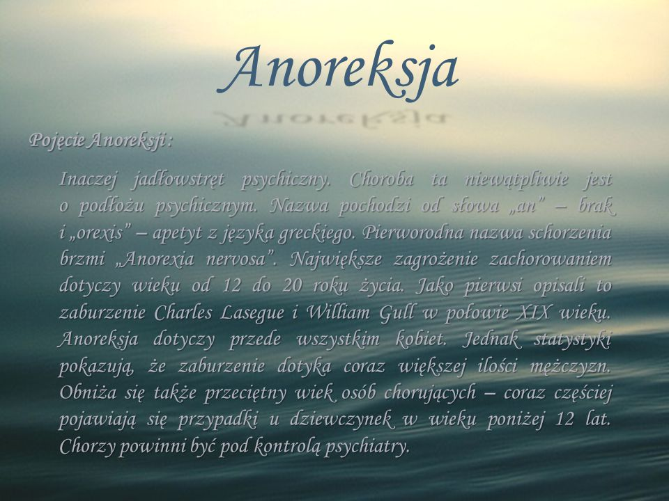 Anoreksja Pojęcie Anoreksji :