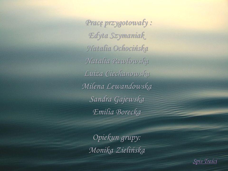Edyta Szymaniak Natalia Ochocińska Natalia Pawłowska