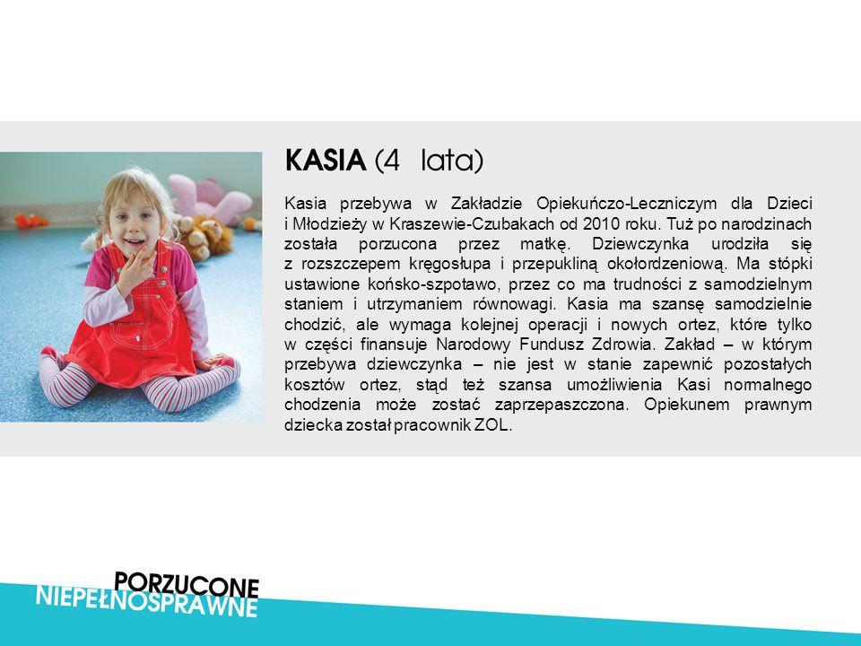 Kasia przebywa w Zakładzie Opiekuńczo-Leczniczym dla Dzieci i Młodzieży w Kraszewie-Czubakach od 2010 roku.