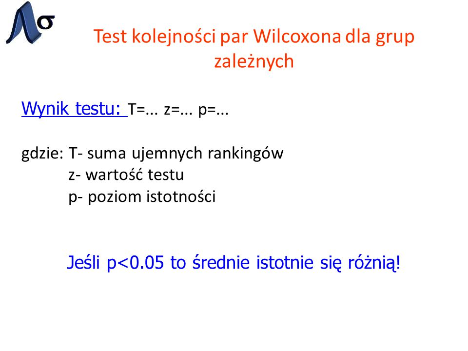 Test kolejności par Wilcoxona dla grup zależnych