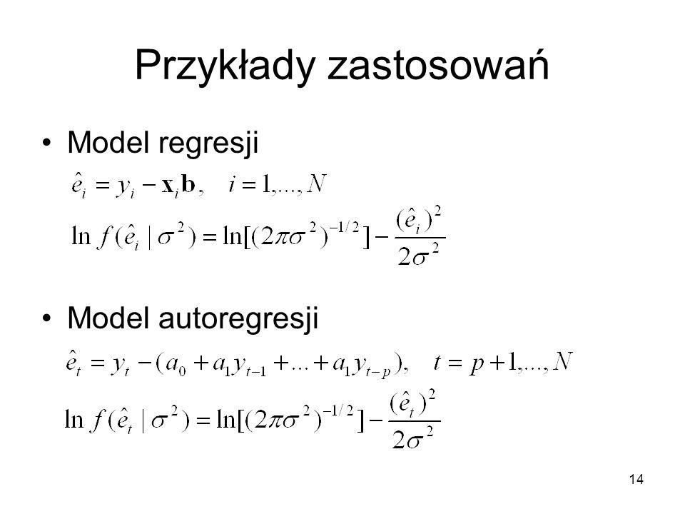 Przykłady zastosowań Model regresji Model autoregresji