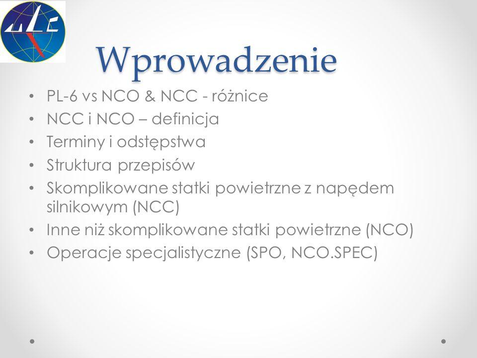 Wprowadzenie PL-6 vs NCO & NCC - różnice NCC i NCO – definicja