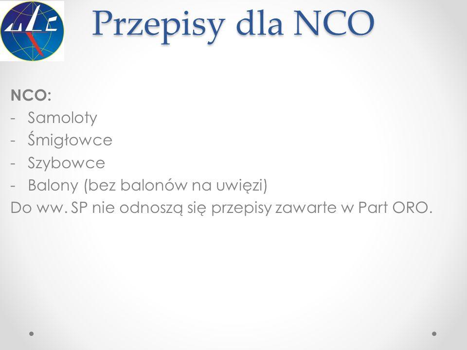 Przepisy dla NCO NCO: Samoloty Śmigłowce Szybowce