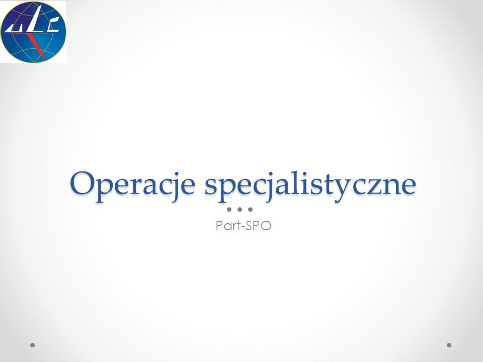 Operacje specjalistyczne
