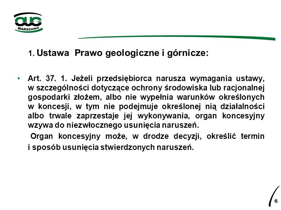 1. Ustawa Prawo geologiczne i górnicze: