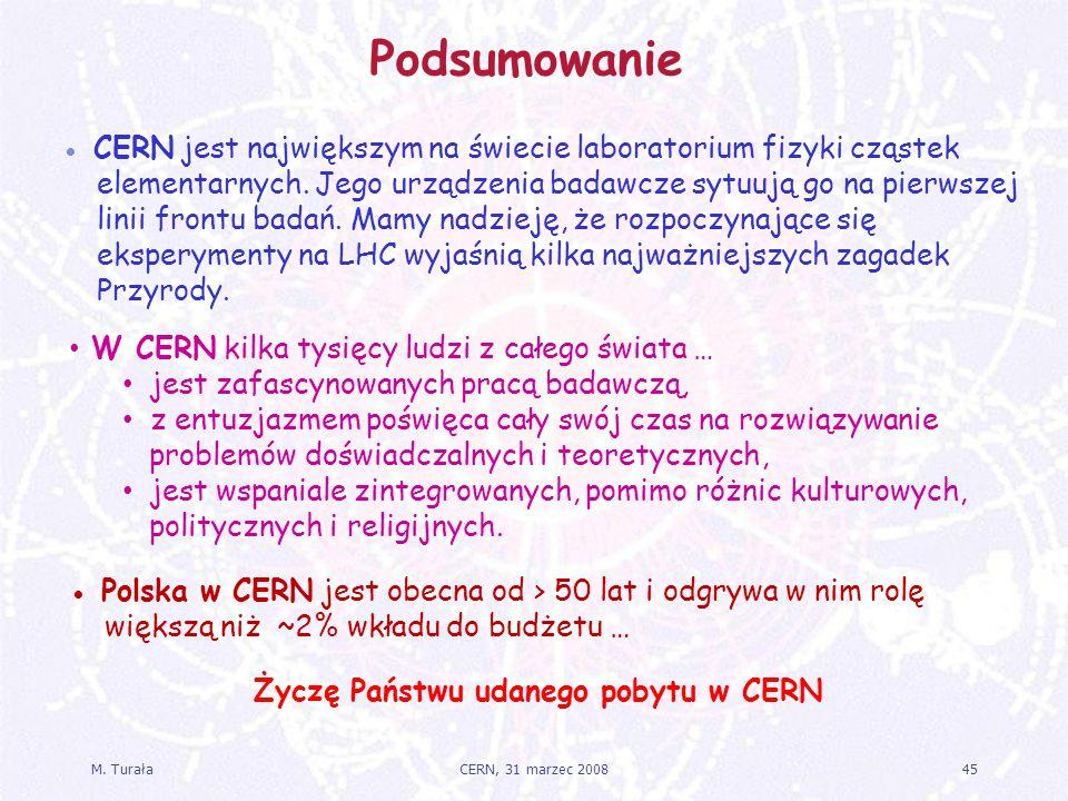 Życzę Państwu udanego pobytu w CERN