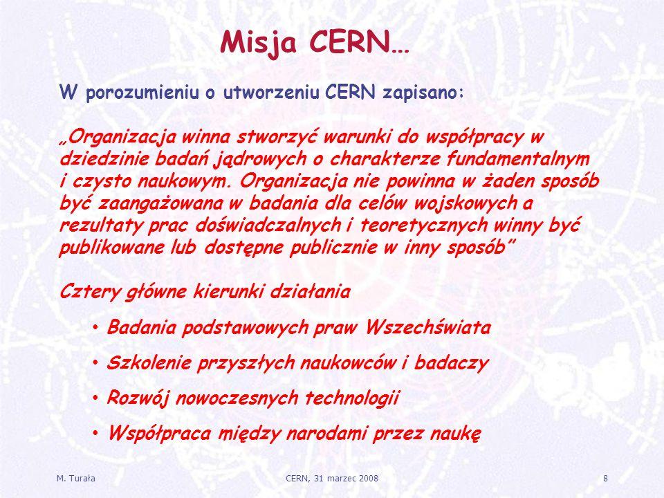 Misja CERN… W porozumieniu o utworzeniu CERN zapisano: