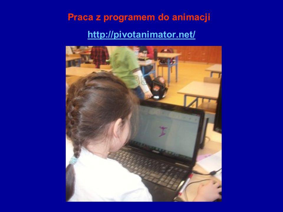 Praca z programem do animacji http://pivotanimator.net/