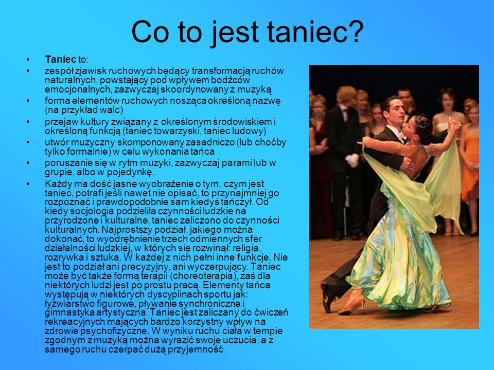 Co to jest taniec Taniec to: