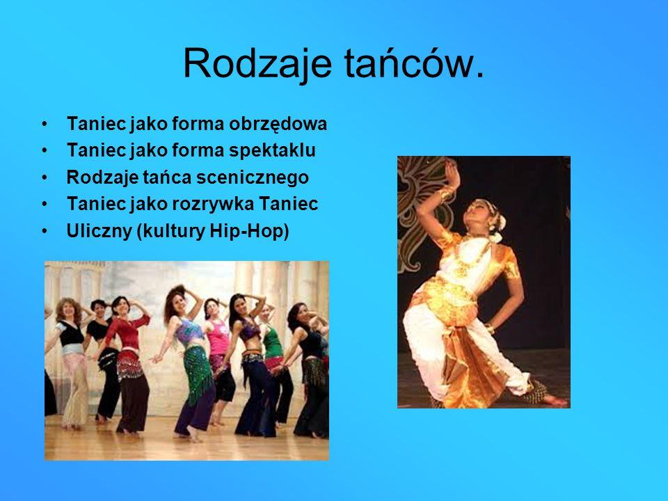 Rodzaje tańców. Taniec jako forma obrzędowa