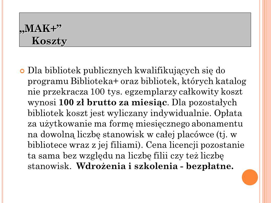 """""""MAK+ Koszty Taniej dla najmniejszych bibliotek"""