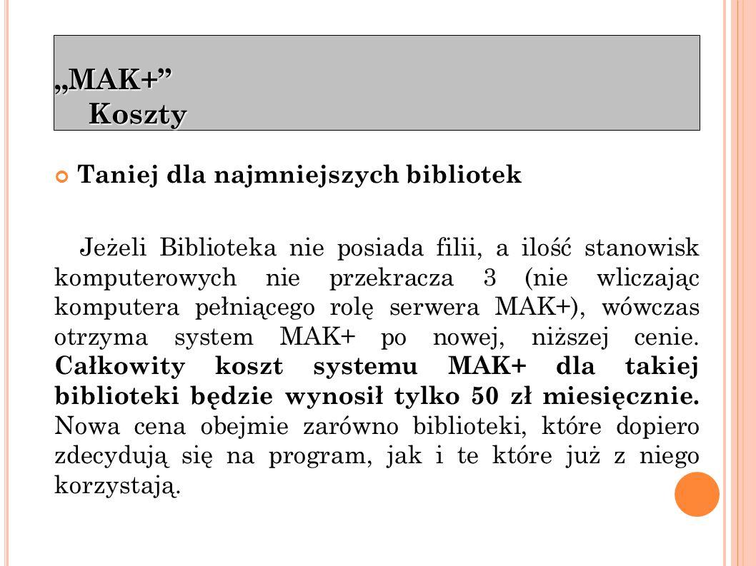 """""""MAK+ informacje Kontakt: Szef Zespołu ds. Systemu MAK+"""
