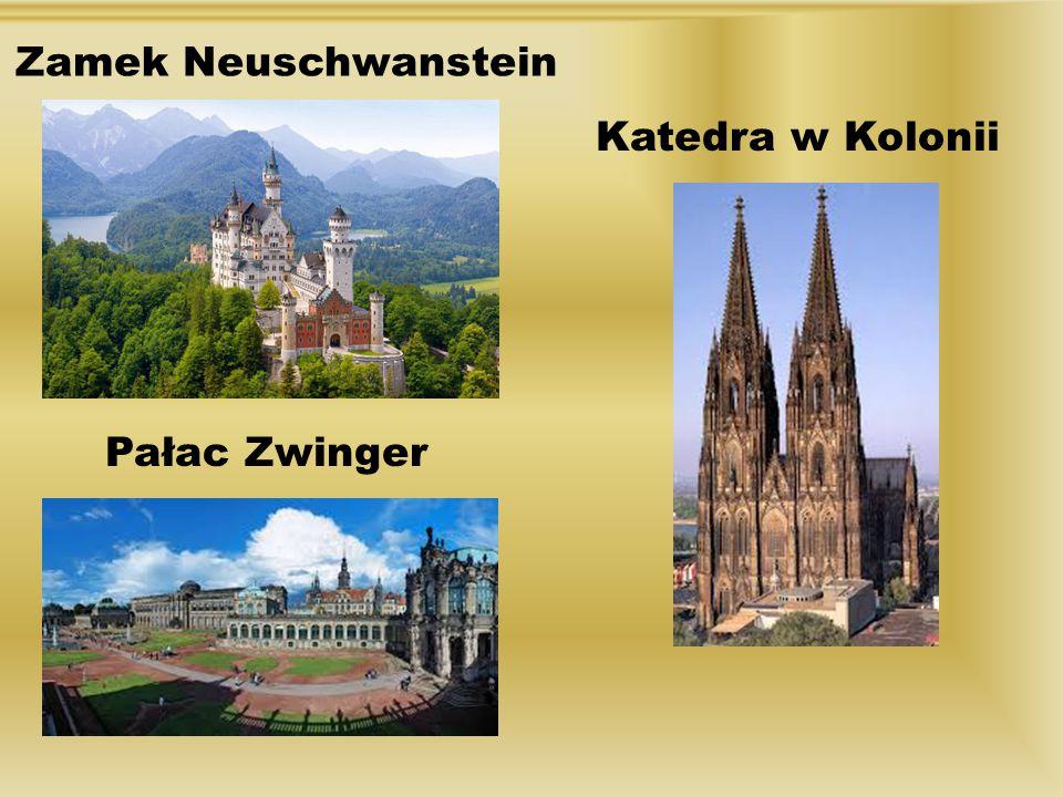 Zamek Neuschwanstein Katedra w Kolonii Pałac Zwinger