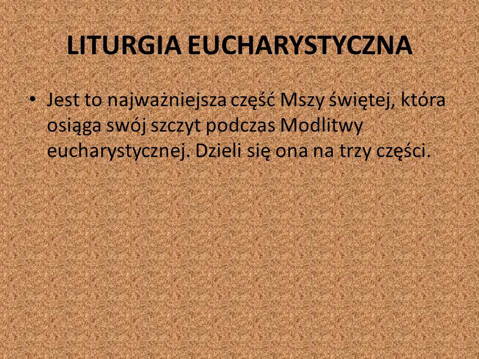 LITURGIA EUCHARYSTYCZNA