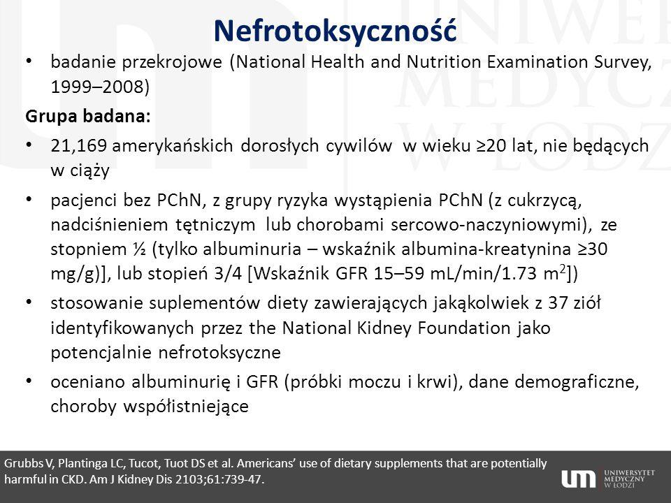 Nefrotoksyczność badanie przekrojowe (National Health and Nutrition Examination Survey, 1999–2008) Grupa badana: