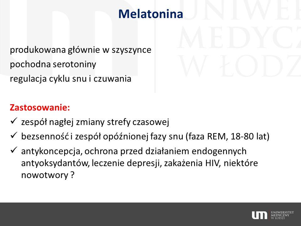 Melatonina produkowana głównie w szyszynce pochodna serotoniny