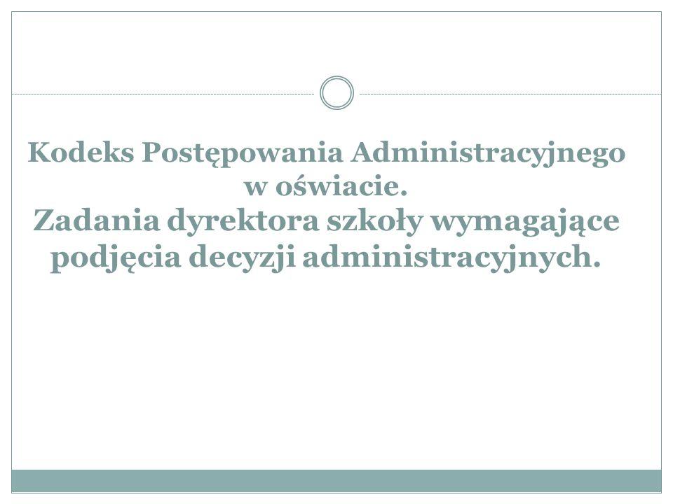 Kodeks Postępowania Administracyjnego w oświacie