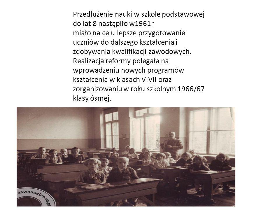 Przedłużenie nauki w szkole podstawowej do lat 8 nastąpiło w1961r