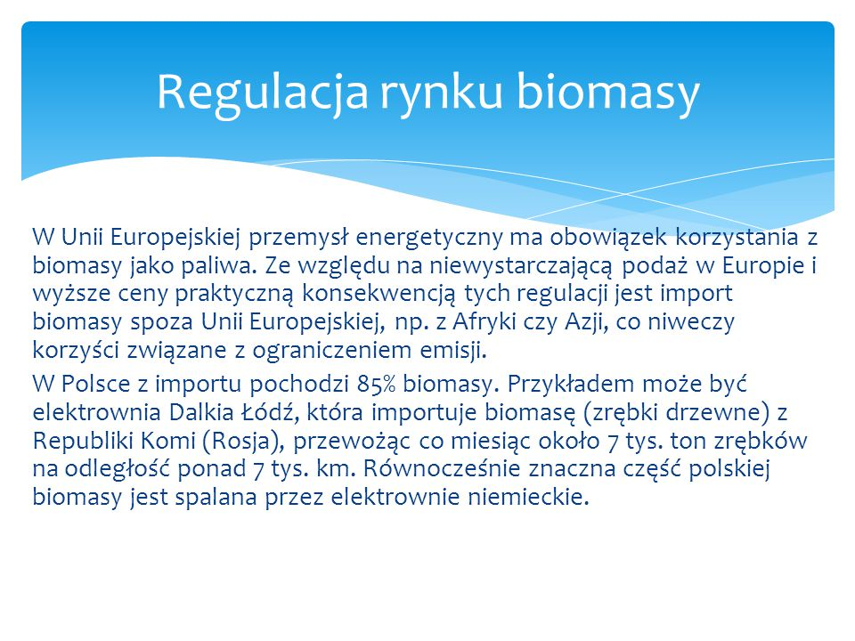 Regulacja rynku biomasy