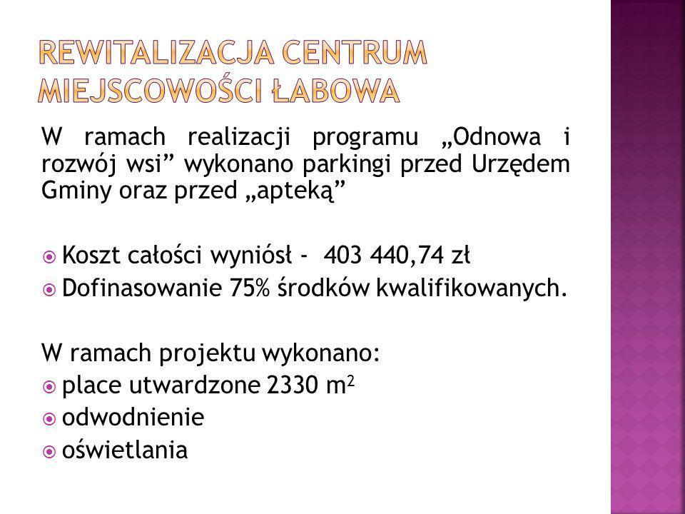 Rewitalizacja centrum miejscowości Łabowa